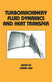 Turbomachinery Fluid Dynamics and Heat Transfer
