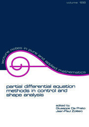 partial differential equation methods in control and shape analysis: lecture notes in pure and applied mathematics
