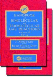 Handbook of Bimolecular and Termolecular Gas Reactions, Volume III, Part B