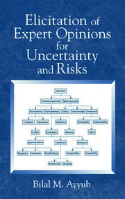 Elicitation of Exprt Opinions Uncertainty & Risks - 1st Edition book cover