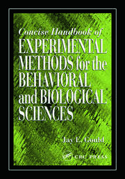 Concise Handbook of Experimental Methods for the Behavioral and Biological Sciences