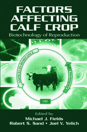 Factors Affecting Calf Crop: Biotechnology of Reproduction