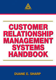 Customer Relationship Management Systems Handbook