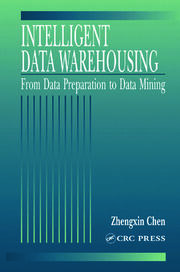 Intelligent Data Warehousing: From Data Preparation to Data Mining