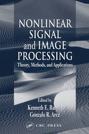 Nonlinear Signal and Image Processing: Theory, Methods, and Applications