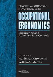 Occupational Ergonomics: Engineering and Administrative Controls