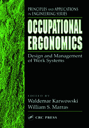 Occupational Ergonomics: Design and Management of Work Systems