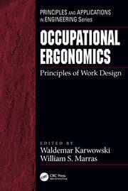Occupational Ergonomics: Principles of Work Design