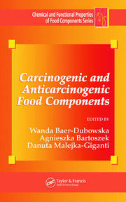 Carcinogenic and Anticarcinogenic Food Components