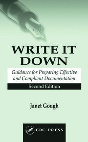 Write It Down: Guidance for Preparing Effective and Compliant Documentation