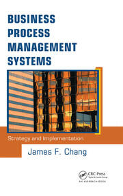 Business Process Management Systems: Strategy and Implementation