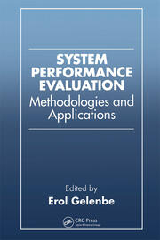 System Performance Evaluation: Methodologies and Applications