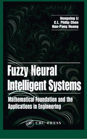 Fuzzy Neural Intelligent Systems: Mathematical Foundation and the Applications in Engineering