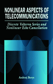 Nonlinear Aspects of Telecommunications: Discrete Volterra Series and Nonlinear Echo Cancellation
