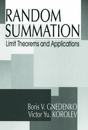 Random Summation: Limit Theorems and Applications