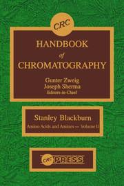 CRC Handbook of Chromatography: Amino Acids and Amines, Volume II