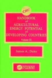 Handbook of Agriculture Energy Potential Development, Volume III