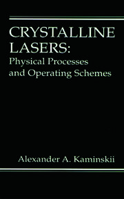 Crystalline Lasers: Physical Processes and Operating Schemes
