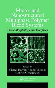 Micro- and Nanostructured Multiphase Polymer Blend Systems: Phase Morphology and Interfaces