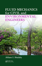 Fluid Mechanics for Civil and Environmental Engineers