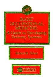 Basic Occupational MedicineA Guide to Developing Delivery Systems