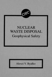 Nuclear Waste Disposal: Geophysical Safety