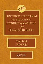 Functional Electrical Stimulation: Standing and Walking After Spinal Cord Injury