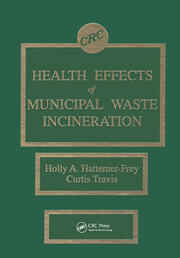 Health Effects of Municipal Waste Incineration