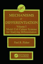 Mechanisms of Differentiation, Volume I