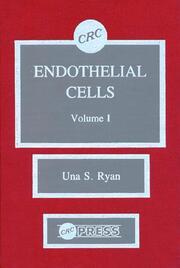 Endothelial Cells, Volume I