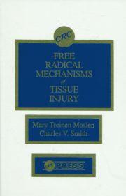 Free Radical Mechanisms of Tissue Injury