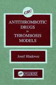 Antithrombotic Drugs in Thrombosis Models