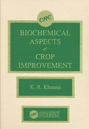 Biochemical Aspects of Crop Improvement