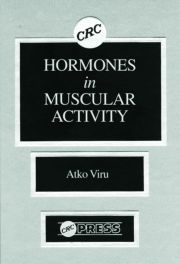 Hormones Muscular Activity, Volume I: Hormonal Ensemble in Exercise