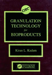 Granulation Technology for Bioproducts