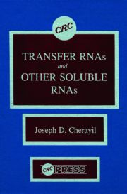 Transfer RNAs and Other Soluble RNAs