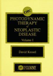 Photodynamic Therapy of Neoplastic Disease, Volume I