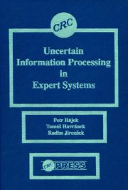 Uncertain Information Processing In Expert Systems