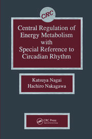 Central Regulation of Energy Metabolism With Special Reference To Circadian Rhythm