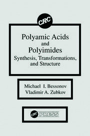 Polyamic Acids and Polyimides: Synthesis, Transformations, and Structure