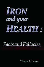Iron and Your Health: Facts and Fallacies