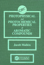 Photophysical and Photochemical Properties of Aromatic Compounds