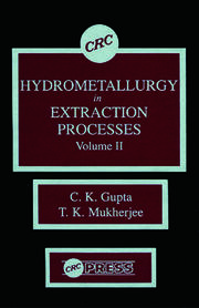 Hydrometallurgy in Extraction Processes, Volume II