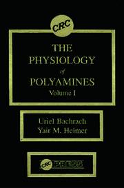 The Physiology of Polyamines, Volume I