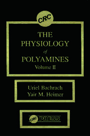 The Physiology of Polyamines, Volume II