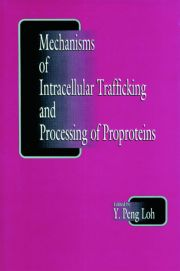Mechanisms of Intracellular Trafficking and Processing of Proproteins