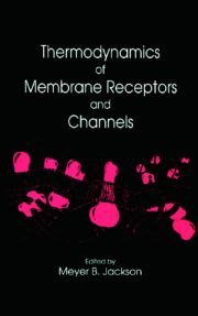 Thermodynamics of Membrane Receptors and Channels