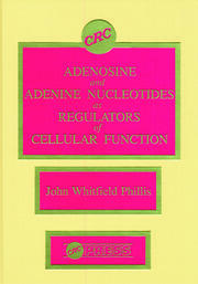 Adenosine and Adenine Nucleotides As Regulators of Cellular Function