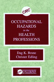 Occupational Hazards in the Health Professions