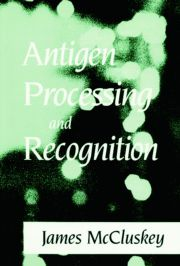 Antigen Processing and Recognition